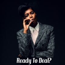 Ready To Deal?