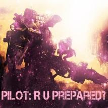 PILOT: R U PREPARED?